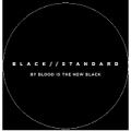 BLACK STANDARD