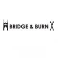 BRIDGE&BURN